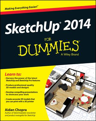 Sketchup 2014 for Dummies By Chopra, Aidan