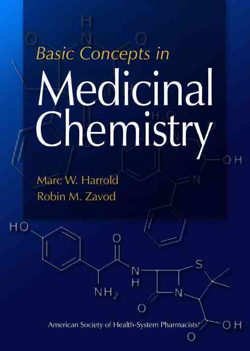 Basic Concepts in Medicinal Chemistry By Harrold, Marc/ Zavod, Robin